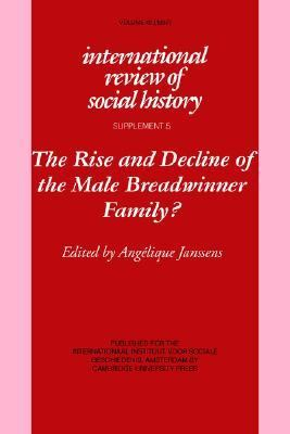 Rise and Decline of the Male Breadwinner Family?   1998 9780521639668 Front Cover