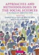 Approaches and Methodologies in the Social Sciences A Pluralist Perspective  2008 9780521709668 Front Cover