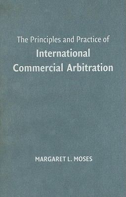 Principles and Practice of International Commercial Arbitration   2008 9780521866668 Front Cover