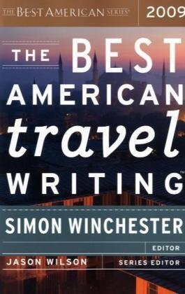 Best American Travel Writing 2009   2009 9780618858668 Front Cover