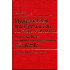 Myofascial Pain and Dysfunction The Trigger Point Manual  1983 edition cover