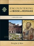 Encountering the Book of Romans A Theological Survey 2nd 2014 9780801049668 Front Cover