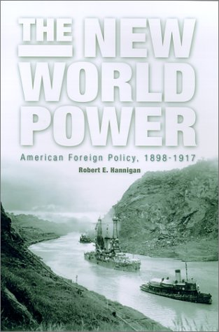 New World Power American Foreign Policy, 1898-1917  2003 edition cover