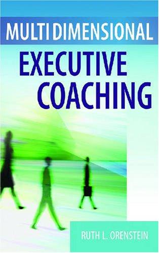 Multidimensional Executive Coaching   2007 edition cover
