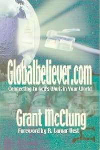 Globalbeliever. com Revised : Connecting to God`s Work in Your World!  2004 (Revised) edition cover