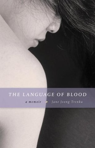Language of Blood A Memoir  2003 edition cover