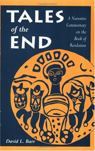 Tales of the End : A Narrative Commentary on the Book of Revelation 1st edition cover