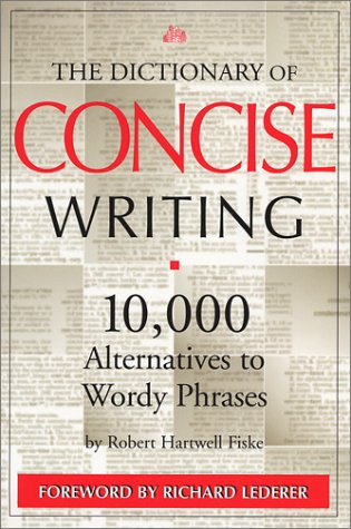 Dictionary of Concise Writing 10,000 Alternatives to Wordy Phrases 2nd 2002 edition cover