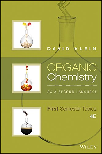 Organic Chemistry As a Second Language: First Semester Topics  2016 9781119110668 Front Cover