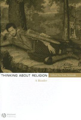 Thinking about Religion A Reader  2006 (Revised) 9781405121668 Front Cover