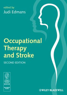 Occupational Therapy and Stroke  2nd 2010 9781405192668 Front Cover