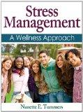 Stress Management A Wellness Approach  2013 edition cover