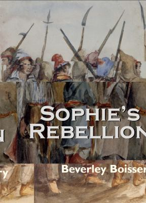 Sophie's Rebellion   2005 9781550025668 Front Cover