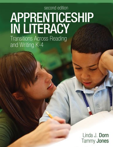 Apprenticeship in Literacy Transitions Across Reading and Writing, K-4 2nd 2012 edition cover