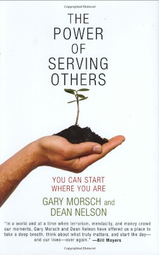 Power of Serving Others You Can Start Where You Are  2006 (Annotated) edition cover