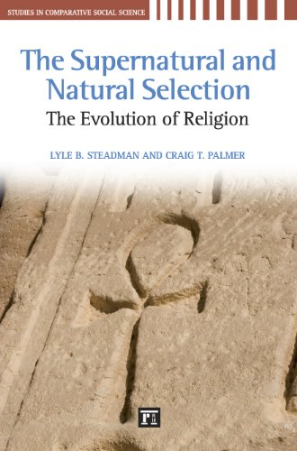 Supernatural and Natural Selection Religion and Evolutionary Success  2009 edition cover