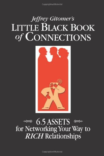 Little Black Book of Connections 6. 5 Assets for Networking Your Way to Rich Relationships  2006 edition cover