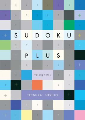 Sudoku Plus, Volume Three  N/A 9781934287668 Front Cover