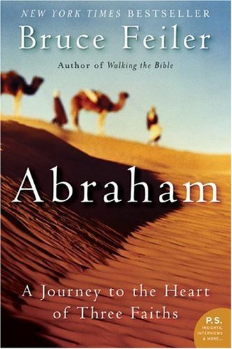 Abraham A Journey to the Heart of Three Faiths  2004 edition cover