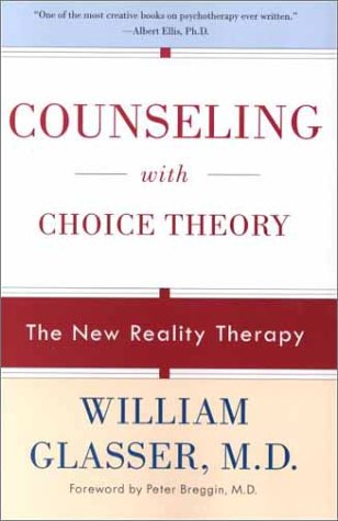 Counseling with Choice Theory The New Reality Therapy  2001 edition cover