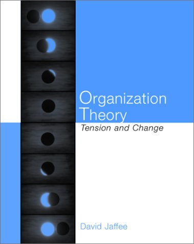 Organization Theory Tension and Change  2001 edition cover