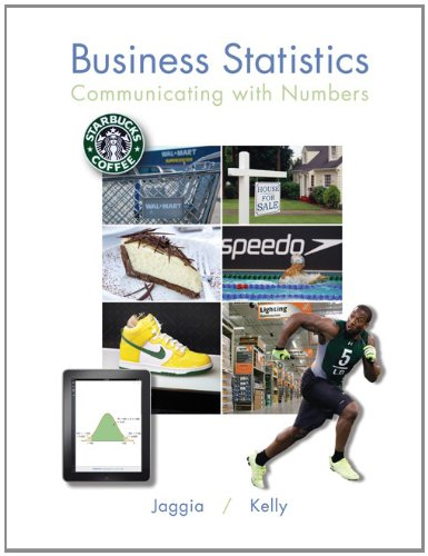 Business Statistics Communicating with Numbers  2013 9780073373669 Front Cover