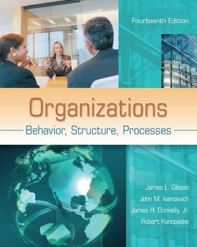 Organizations Behavior, Structure, Processes 14th 2012 edition cover