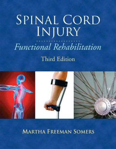 Spinal Cord Injury Functional Rehabilitation 3rd 2010 edition cover