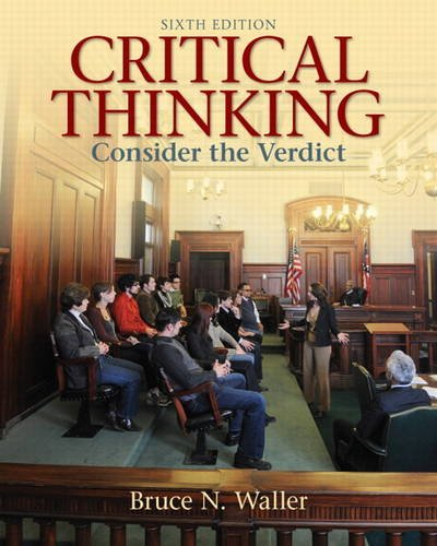 Critical Thinking Consider the Verdict 6th 2012 (Revised) edition cover