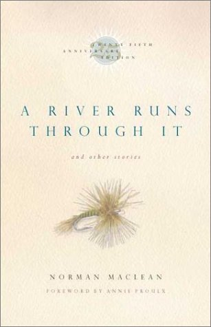 River Runs Through It and Other Stories  25th 2001 edition cover