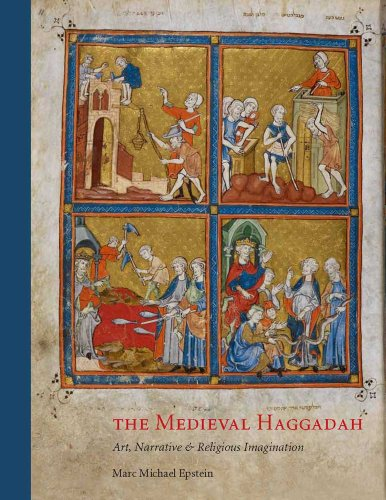 Medieval Haggadah Art, Narrative, and Religious Imagination  2011 edition cover