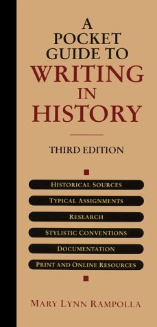 Pocket Guide to Writing History 3rd 2001 (Student Manual, Study Guide, etc.) edition cover