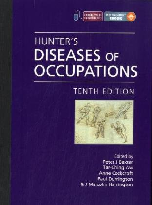 Hunter's Diseases of Occupations  10th 2010 (Revised) edition cover