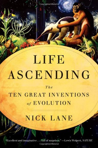 Life Ascending The Ten Great Inventions of Evolution  2010 edition cover