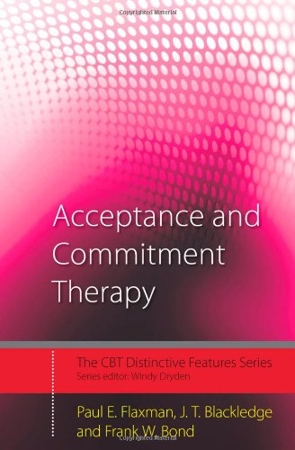 Acceptance and Commitment Therapy Distinctive Features  2011 9780415450669 Front Cover