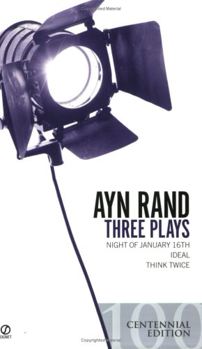 Ayn Rand - Three Plays Night of January 16th; Ideal; Think Twice  1964 edition cover