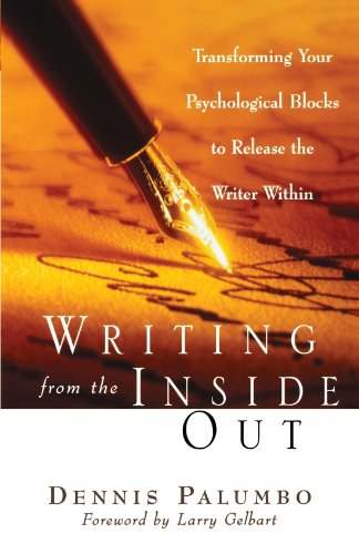 Writing from the Inside Out Transforming Your Psychological Blocks to Release the Writer Within  2000 edition cover