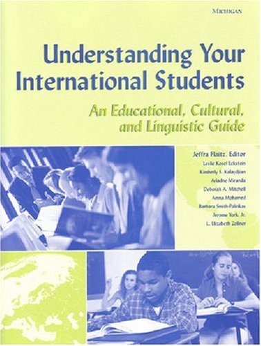 Understanding Your International Students An Educational, Cultural, and Linguistic Guide  2003 edition cover