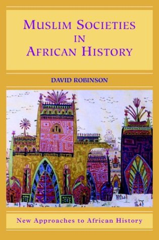 Muslim Societies in African History   2004 9780521533669 Front Cover