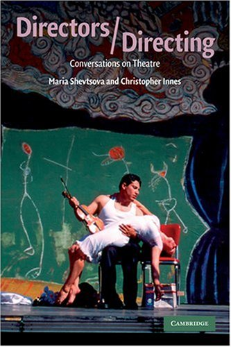 Directors/Directing Conversations on Theatre  2009 9780521731669 Front Cover