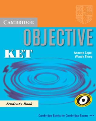 Objective KET  Student Manual, Study Guide, etc. 9780521744669 Front Cover