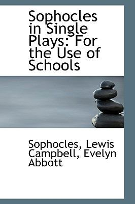 Sophocles in Single Plays: For the Use of Schools  2008 edition cover