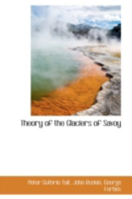 Theory of the Glaciers of Savoy:   2008 edition cover