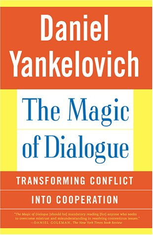 Magic of Dialogue Transforming Conflict into Cooperation  2001 edition cover