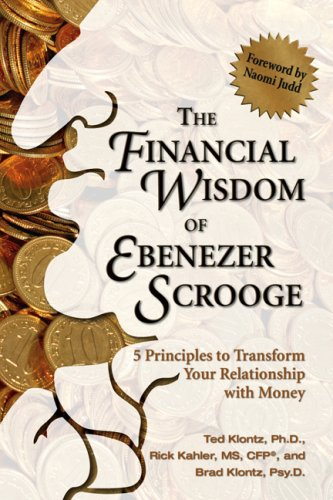 Financial Wisdom of Ebenezer Scrooge 5 Principles to Transform Your Relationship with Money  2008 edition cover