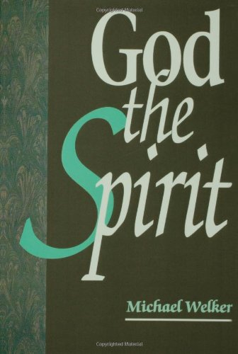 God the Spirit A Theology of the Holy Spirit  1994 edition cover