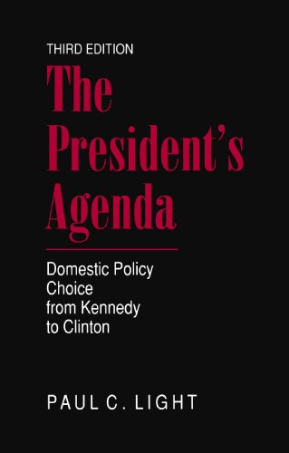President's Agenda Domestic Policy Choice from Kennedy to Clinton 3rd 1999 edition cover
