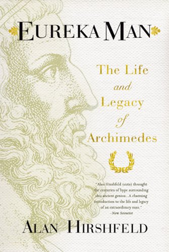 Eureka Man The Life and Legacy of Archimedes  2013 edition cover
