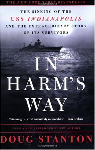 In Harm's Way The Sinking of the USS Indianapolis and the Extraordinary Story of Its Survivors  2001 (Revised) edition cover