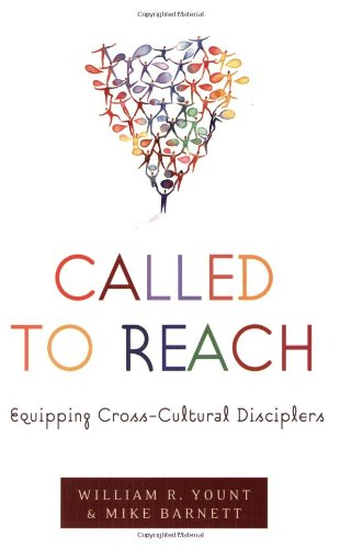 Called to Reach Equipping Cross-Cultural Disciplers N/A edition cover